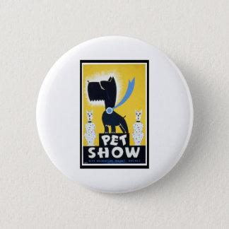 Pet Show Pinback Button