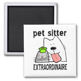 Pet Sitter Extraordinaire 2 Inch Square Magnet