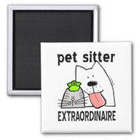 Pet Sitter Extraordinaire Magnet