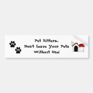 Pet Sitters Bumper Sticker Car Bumper Sticker