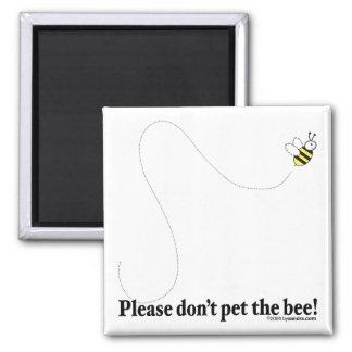 Pet the Bee! Magnet