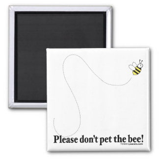 Pet the Bee! Magnets