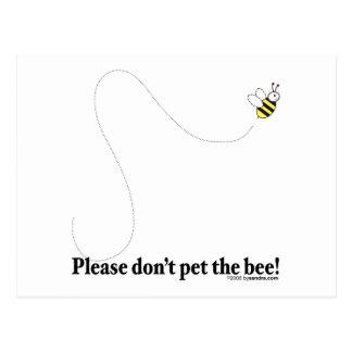 Pet the Bee! Postcard