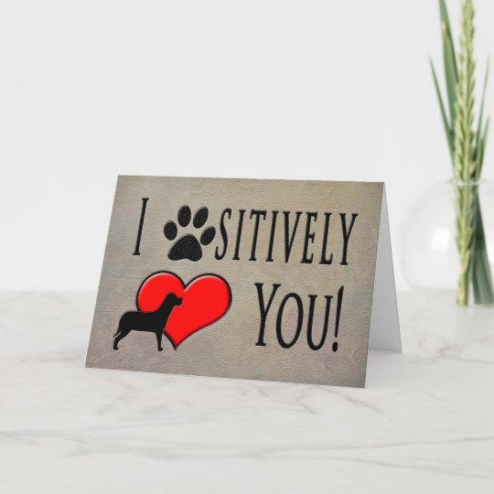 Pet To Owner Birthday PAWSITIVELY LOVE YOU