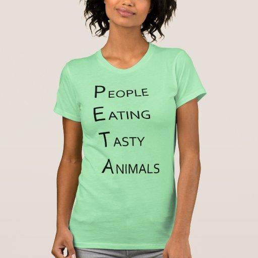 PETA - Gente que come animales sabrosos Camisetas