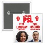 Peta Lindsay for President Pins