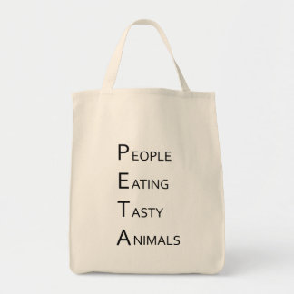 PETA - People Eating Tasty Animals Canvas Bag