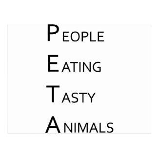 PETA - People Eating Tasty Animals Postcard