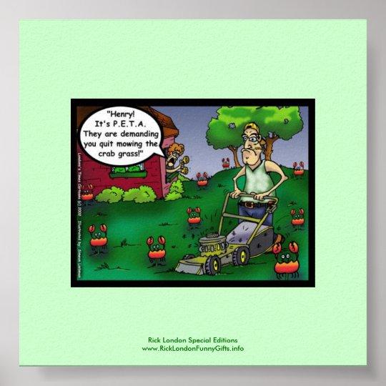 PETA & The Crabgrass Cartoon Funny Poster