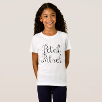 Petal Patrol Flower Girl Shirt