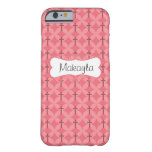 Petals and Crosses in Pink Personalize Barely There iPhone 6 Case