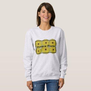 Petals_Thorns Petals & Thorns Sweatshirt