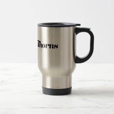 Coffee Themed Petals & Thorns Travel Mug