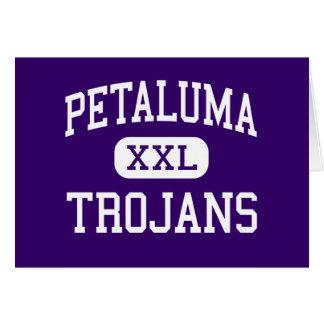 Petaluma - Trojans - High - Petaluma California Greeting Card