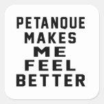 Petanque hace que siente mejor