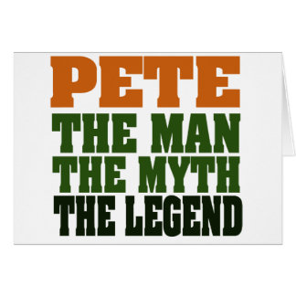Pete - the Legend Card