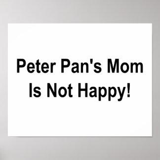 Peter Pan s Mom Is Not Happy Print