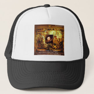 Peter Paul Rubens Art & Quote Gifts & Cards Trucker Hat