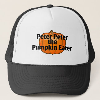 Peter Peter Pumpkin Eater Trucker Hat