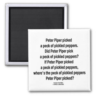 Peter Piper Peck Pickled Peppers (Tongue Twister) Magnet