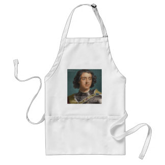 """Peter The Great """"Conquer Myself"""" Quote Gifts & Tee Aprons"""