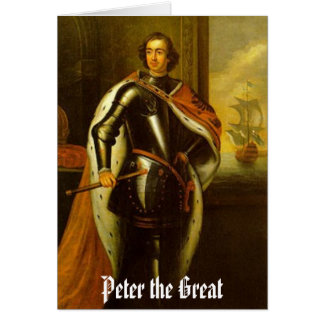 peter-the-great, Peter the Great Card