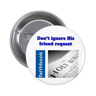 Petición de FaithBook Pin Redondo De 2 Pulgadas