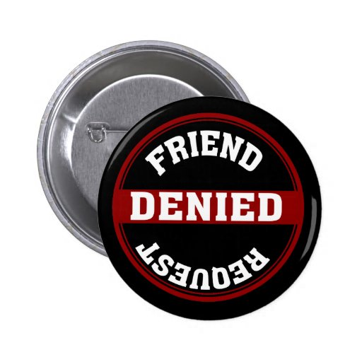 Petición divertida del amigo negada pins