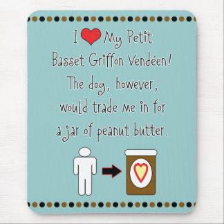 Petit Basset Griffon Vendéen Loves Peanut Butter Mouse Pad
