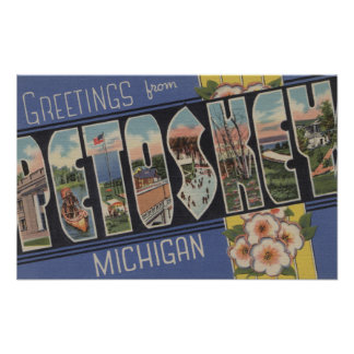 Petoskey, Michigan - Large Letter Scenes Posters