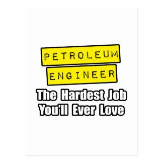 Petroleum Engineer...Hardest Job Postcard