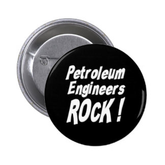 Petroleum Engineers Rock Button
