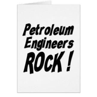 Petroleum Engineers Rock! Greeting Card
