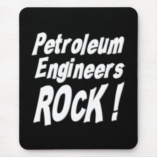 Petroleum Engineers Rock! Mousepad