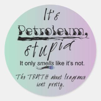 PetroleumStupidButtonRD2 Etiqueta Redonda
