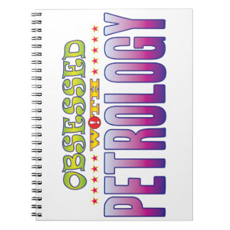 Petrology 2 Obsessed Spiral Notebooks