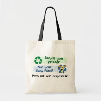 Pets are Not Disposable Tote Bag