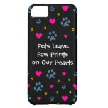 Pets Leave Paw Prints on Our Hearts iPhone 5C Cover