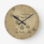 Pets leave Paw Prints on our Hearts Round Wall Clocks