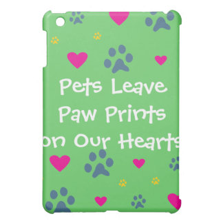 Pets Leave Paw Prints on Our Hearts iPad Mini Covers