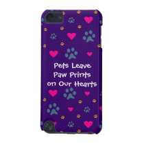 Pets Leave Paw Prints on Our Hearts iPod Touch (5th Generation) Cover