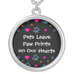 Pets Leave Paw Prints on Our Hearts Round Pendant Necklace