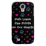 Pets Leave Paw Prints on Our Hearts Samsung Galaxy S4 Case