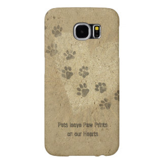 Pets leave Paw Prints on our Hearts Samsung Galaxy S6 Case