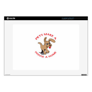 PETS MAKE HOUSE A HOME DECAL FOR LAPTOP