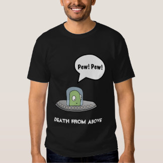 Pew Pew Aliens - Death from Above Tee Shirt
