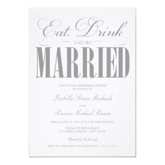 Pewter Eat, Drink & Be Married | Rehearsal Dinner 5x7 Paper Invitation Card