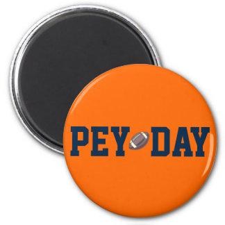 PEY DAY 2 INCH ROUND MAGNET