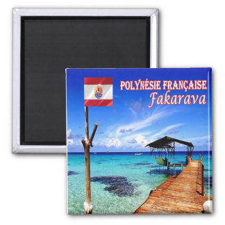 PF - Polinesia francesa - Fakarava Imán Cuadrado