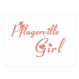 Pflugerville Girl tee shirts Post Cards